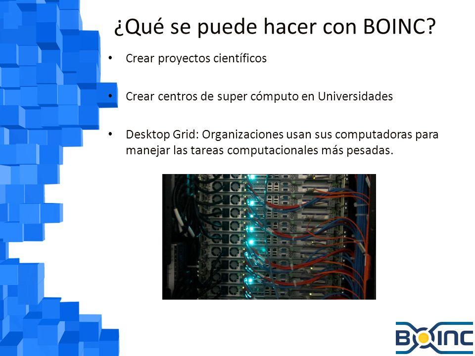 Funcionamiento de BOINC A nivel de cliente: – Usa PCs conectadas a Internet para ejecutar el procesamiento.