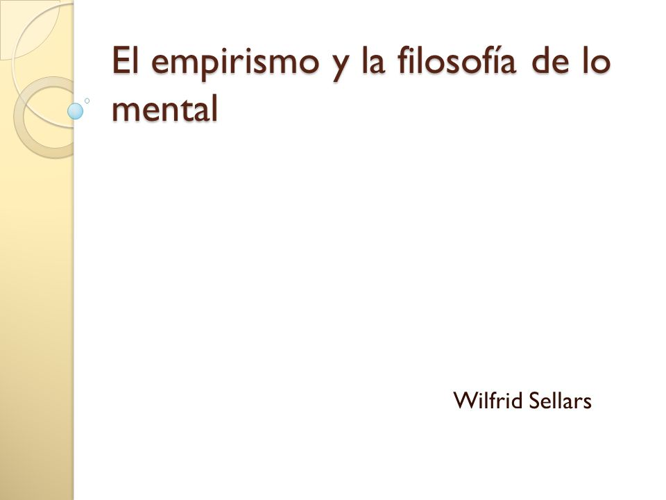 I.Una ambigüedad de las teorías sensoriales ¿A qué ambigüedad se refiere Sellars.