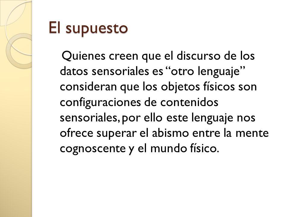 Objeción de Sellars Si el lenguaje de los datos sensoriales fuese meramente un código, su valor o relevancia dependería de su capacidad para aclara dentro el lenguaje cotidiano las relaciones lógicas entre los objetos físicos y nuestra percepción de ellos.