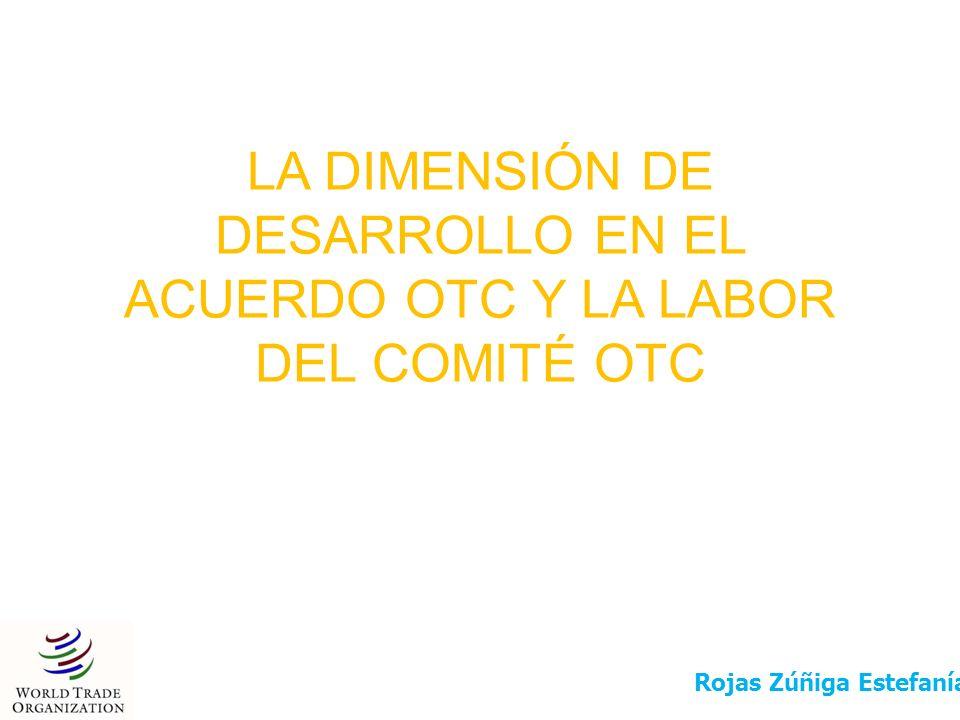 En el Acuerdo OTC se reconocen las dificultades y problemas especiales de los países en desarrollo.