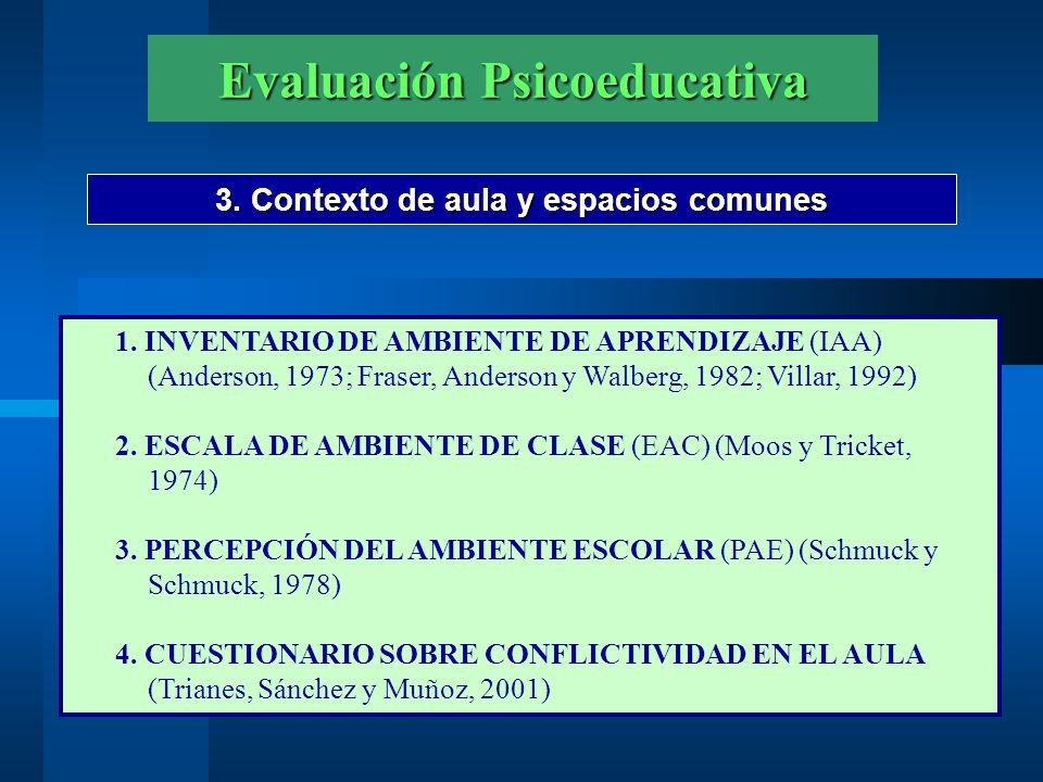 Evaluación Psicoeducativa 3.