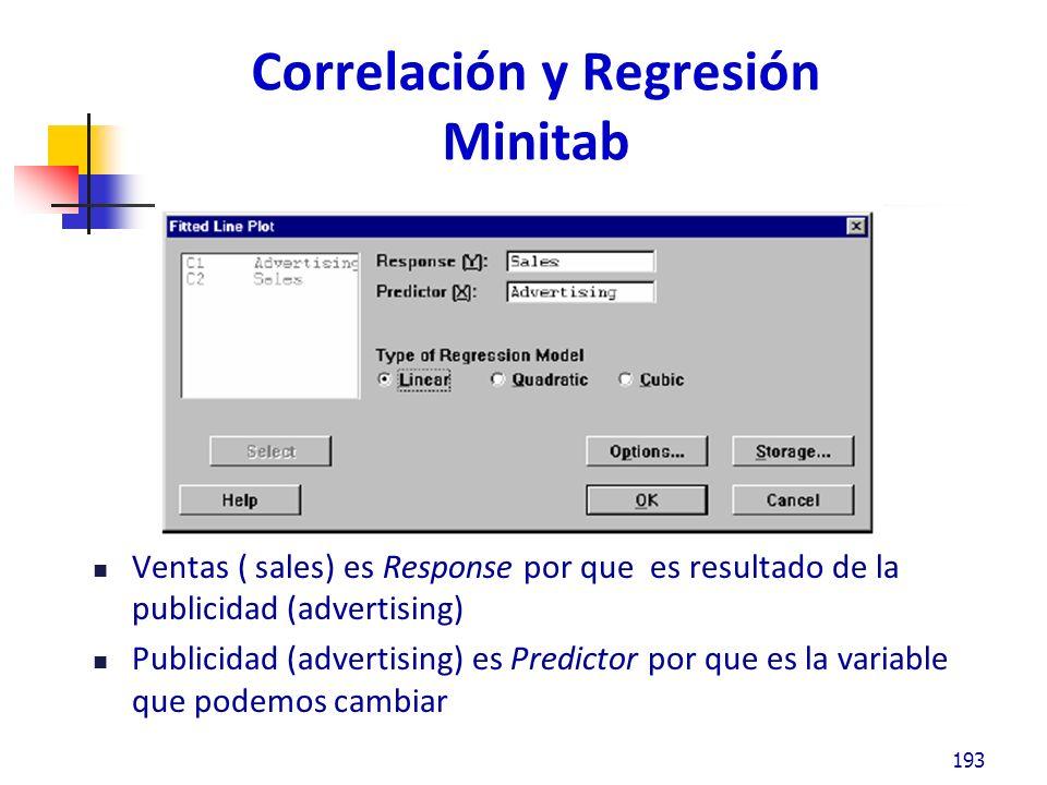 Correlación y Regresión Minitab La ecuación de regresión se encuentra en la gráfica 194 La R-sq (R cuadrada) indica si la correlación es lo suficientemente fuerte para predecir al relación entre dos variables R-sq de 80% o más es una buena correlación