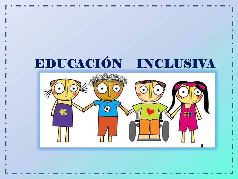 ¿ Conoce el concepto de educación inclusiva.