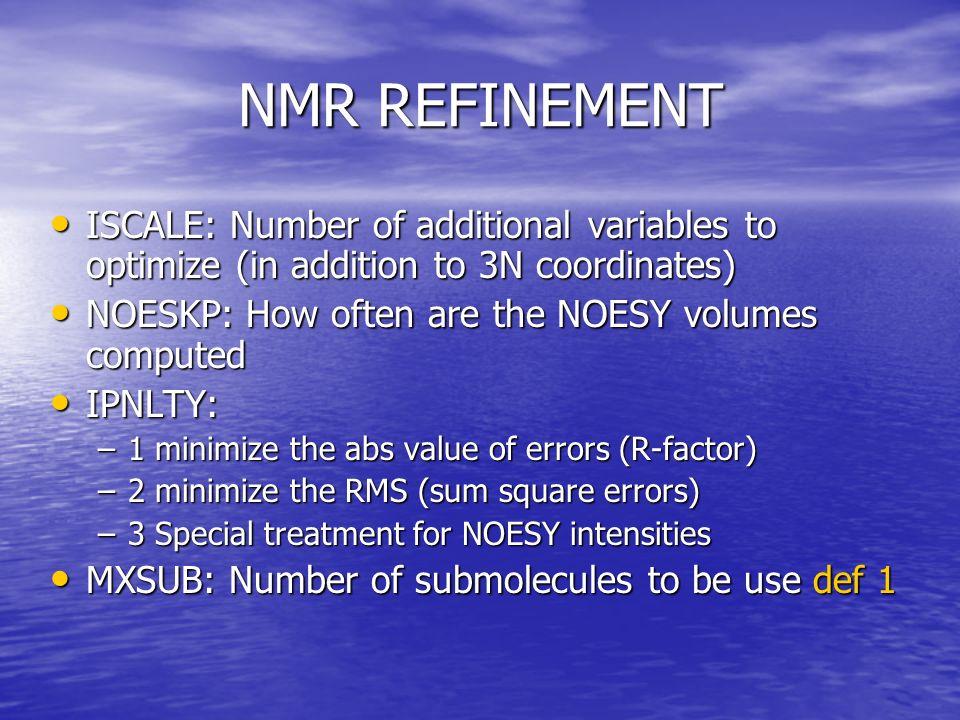 Restraints file IRESID (restraints definition) IRESID (restraints definition) –0 global atom numbers –1 global residue number IAT(1) IAT(4) if IRESID=0 atoms to restraints (IAT(3)=0, distance, IAT(4)=0 angle, otherwise torsion).