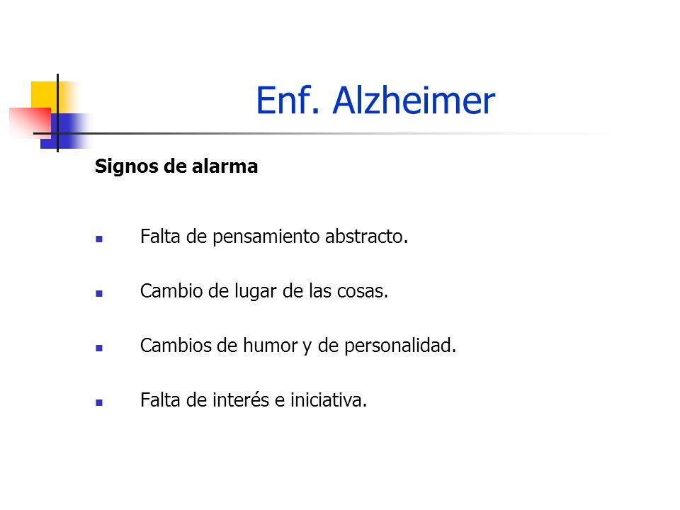 Enf.Alzheimer Objetivos de la terapia Estimular y mantener la capacidad mental.