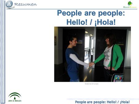 People are people: Hello! / ¡Hola! Elaboración propia.