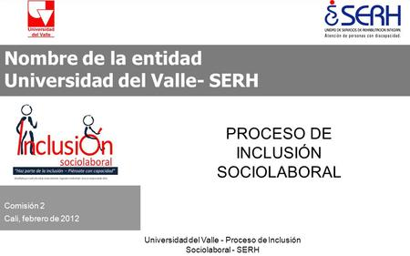 Universidad del Valle- SERH