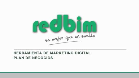 HERRAMIENTA DE MARKETING DIGITAL PLAN DE NEGOCIOS.