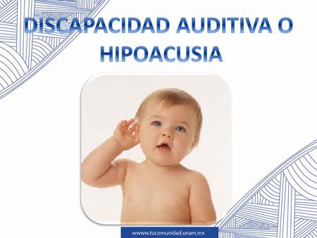 DISCAPACIDAD AUDITIVA O