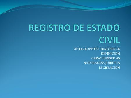 REGISTRO DE ESTADO CIVIL