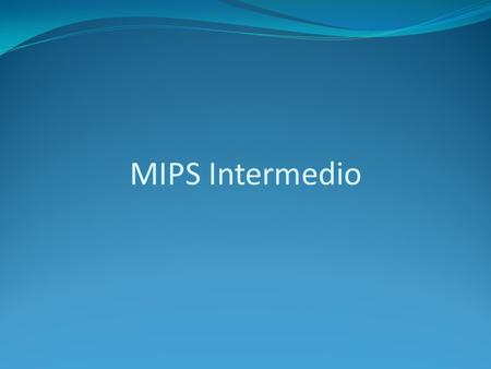 MIPS Intermedio.
