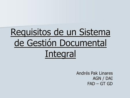 Requisitos de un Sistema de Gestión Documental Integral