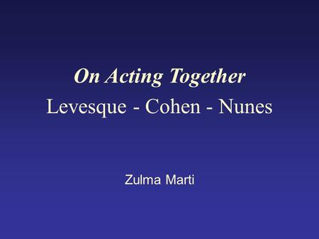 On Acting Together Levesque - Cohen - Nunes Zulma Marti.