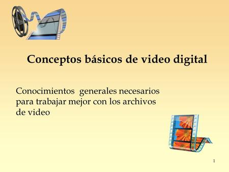 Conceptos básicos de video digital