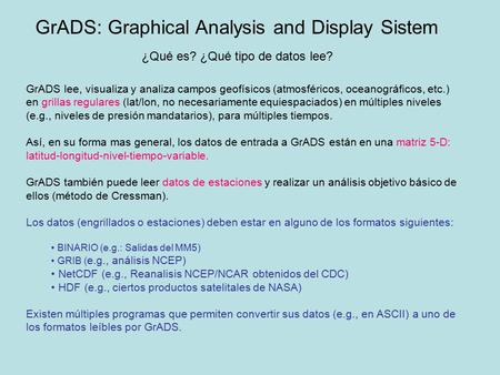 GrADS: Graphical Analysis and Display Sistem