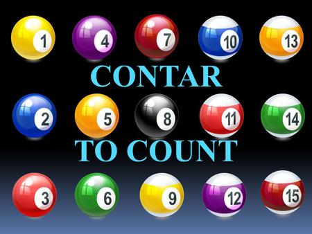 CONTAR TO COUNT. Yo cuento I count Tú cuentas You count (informal or familiar)