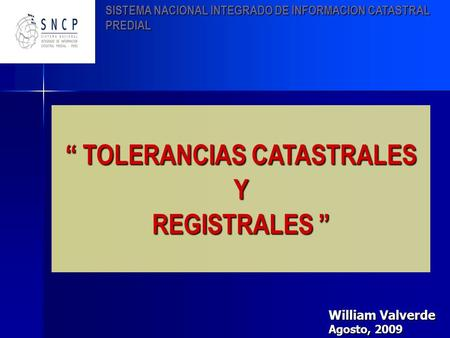 """ TOLERANCIAS CATASTRALES"