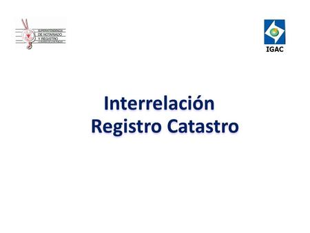 Interrelación Registro Catastro