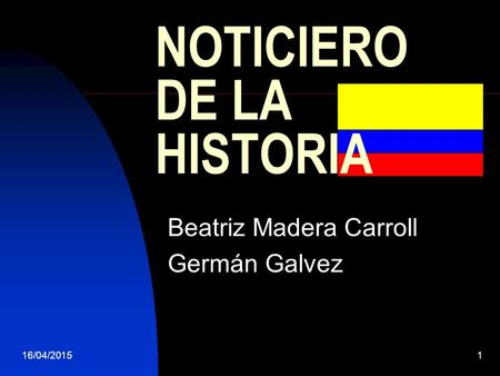 NOTICIERO DE LA HISTORIA