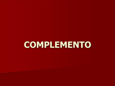 COMPLEMENTO.