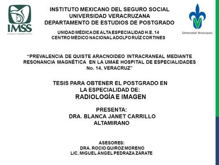 INSTITUTO MEXICANO DEL SEGURO SOCIAL UNIVERSIDAD VERACRUZANA