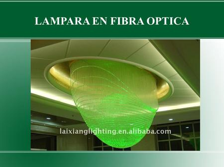 LAMPARA EN FIBRA OPTICA. DATOS DEL PRODUCTO Lugar del origen: China (continente) Marca: laixiang Número de Modelo: LX-Fiber-Light-T81-150W Color: Blanco.
