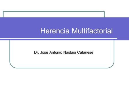 Herencia Multifactorial