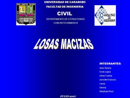 LOSAS MACIZAS CIVIL UNIVERSIDAD DE CARABOBO FACULTAD DE INGENIERIA