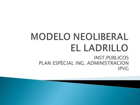 INST.PUBLICOS PLAN ESPÈCIAL ING. ADMINISTRACION IPVG.