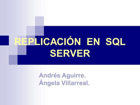REPLICACIÓN EN SQL SERVER