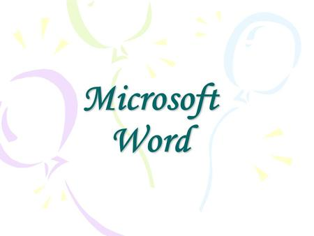 Microsoft Word. Mi primer documento Arrancar Word El primer texto Guardar un documento Cerrar un documento Abrir un documento Cerrar Word.