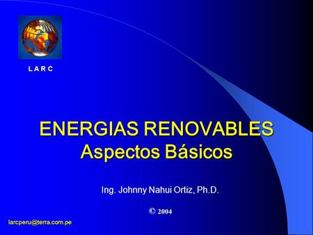 ENERGIAS RENOVABLES Aspectos Básicos