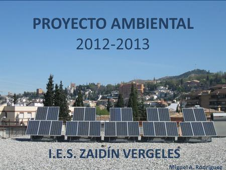 Proyecto Ambiental del I.E.S. Zaidín Vergeles