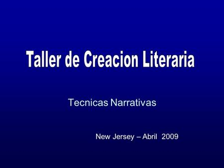 Tecnicas Narrativas New Jersey – Abril 2009 Cesare Pavese.