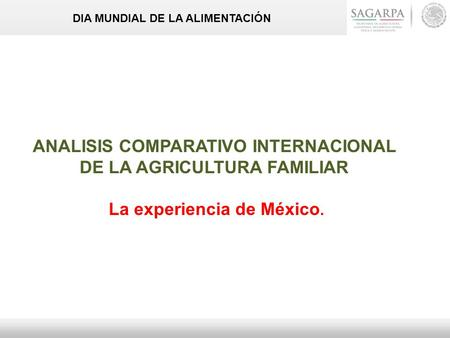 ANALISIS COMPARATIVO INTERNACIONAL DE LA AGRICULTURA FAMILIAR