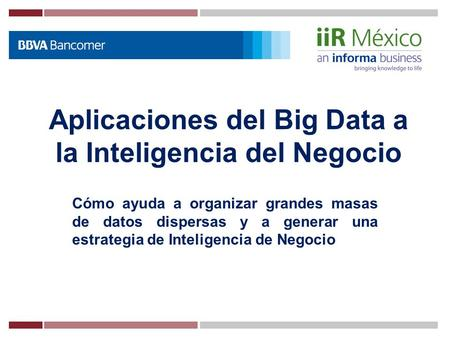 Aplicaciones del Big Data a la Inteligencia del Negocio