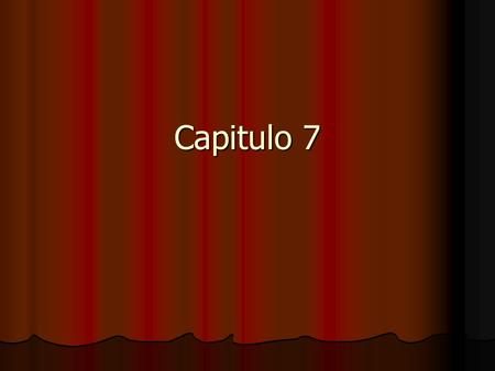 Capitulo 7.