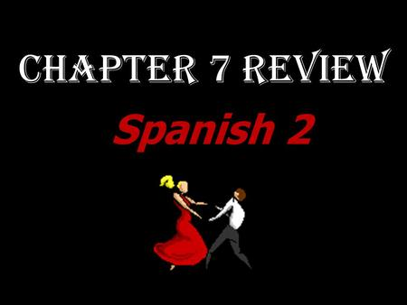 Chapter 7 Review Spanish 2. TRANSLATE: We would win today but we don't know a lot of Spanish! ¡Ganaríamos hoy, pero no sabemos mucho español!