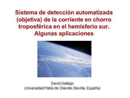 David Gallego Universidad Pablo de Olavide (Sevilla, España)