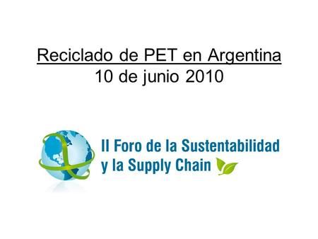 Reciclado de PET en Argentina 10 de junio 2010.