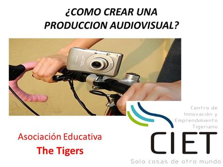 ¿COMO CREAR UNA PRODUCCION AUDIOVISUAL?