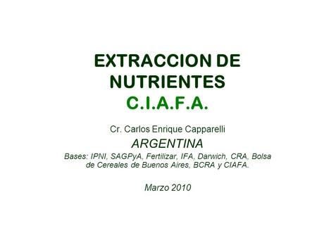 EXTRACCION DE NUTRIENTES C.I.A.F.A.
