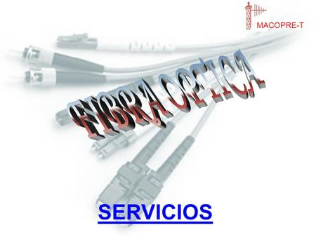 SERVICIOS MACOPRE-T. INDICE. 1.CABLE EXTERIOR ARMADO SM. MM. 2.CABLE EXTERIOR DIELECTRICO SM. MM. 3.CABLE INTERIOR / EXTERIOR SM. MM. 4.CABLE MINI FIGURA.