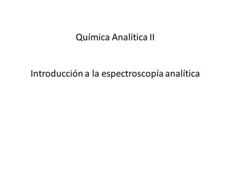Introducción a la espectroscopía analítica