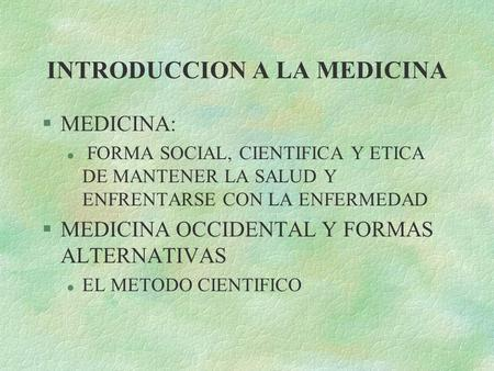 INTRODUCCION A LA MEDICINA