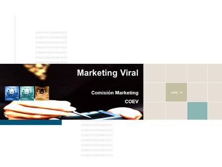 01000101010100010101 enter > Marketing Viral Comisión Marketing COEV.