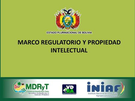 MARCO REGULATORIO Y PROPIEDAD INTELECTUAL