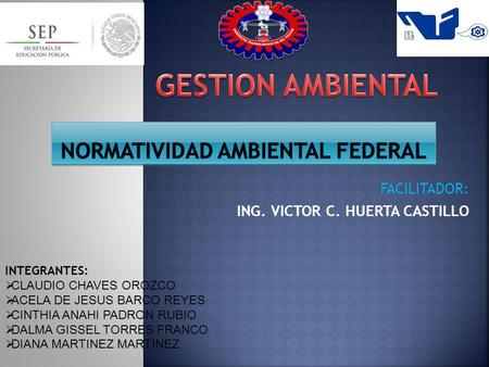 Normatividad AMBIENTAL FEDERAL