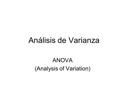 ANOVA (Analysis of Variation)
