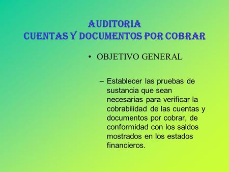 AUDITORIA CUENTAS Y DOCUMENTOS POR COBRAR